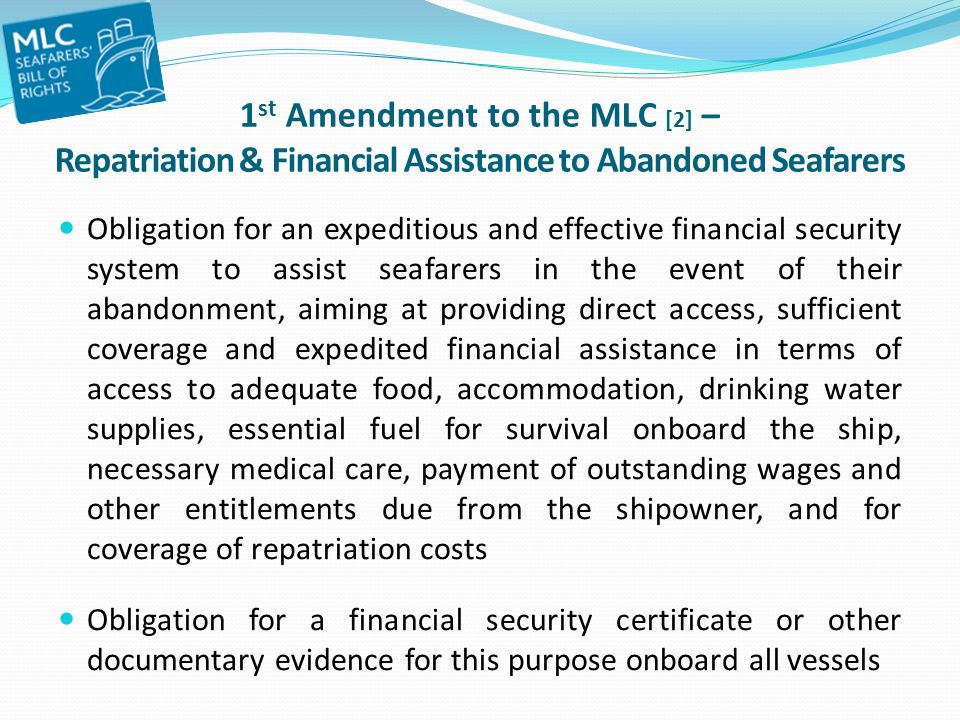 1st Amendment to the MLC [2] – Repatriation & Financial Assistance to Abandoned Seafarers